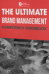 The Ultimate Brand Management Competency Guidebook Pt.1